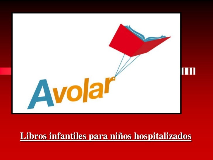 Libros infantiles para niños hospitalizados<br />
