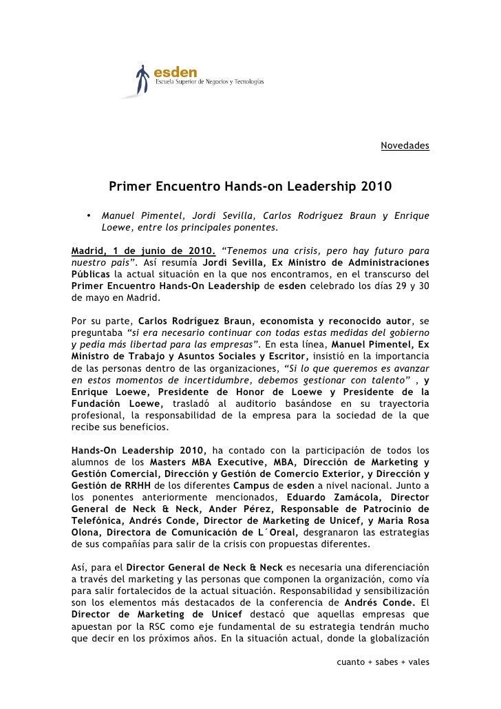 Novedades            Primer Encuentro Hands-on Leadership 2010     •   Manuel Pimentel, Jordi Sevilla, Carlos Rodríguez Br...