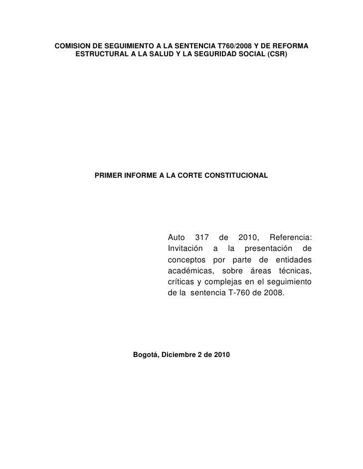 COMISION DE SEGUIMIENTO A LA SENTENCIA T760/2008 Y DE REFORMA    ESTRUCTURAL A LA SALUD Y LA SEGURIDAD SOCIAL (CSR)       ...