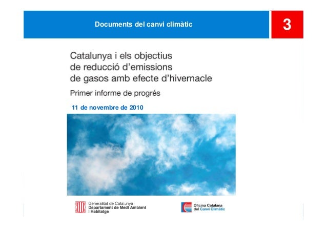 1 3Documents del canvi climàtic 11 de novembre de 2010