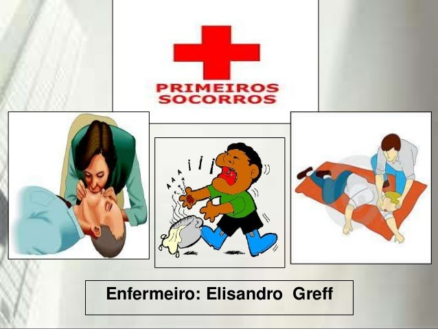 Enfermeiro: Elisandro Greff 19/1/2014