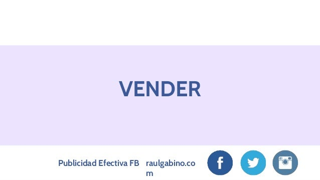 Publicidad Efectiva en Facebook Primer Módulo Slide 3