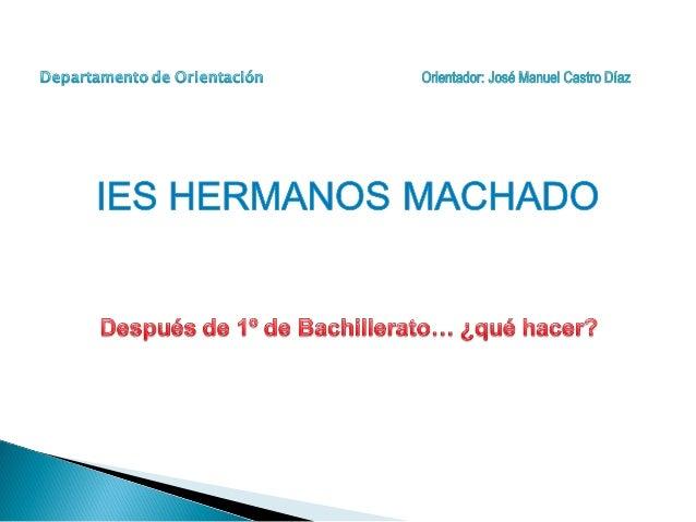 Itinerarios para el alumnado de 1º de Bachillerato                                      Repetir curso/cambiar de modalida...