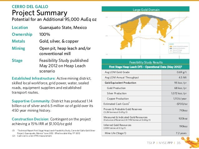 TSX P I NYSE PPP I Project Summary Location Guanajuato State, Mexico Ownership 100% Metals Gold, silver, & copper Mining O...