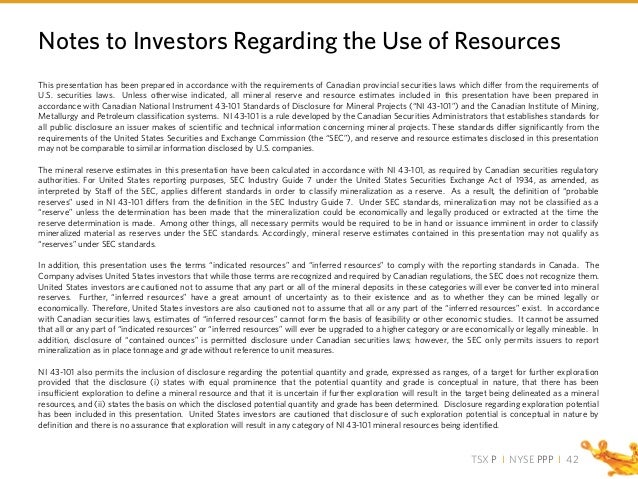 TSX P I NYSE PPP I This presentation has been prepared in accordance with the requirements of Canadian provincial securiti...