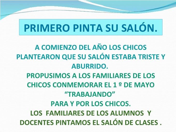 A COMIENZO DEL AÑO LOS CHICOS PLANTEARON QUE SU SALÓN ESTABA TRISTE Y ABURRIDO.  PROPUSIMOS A LOS FAMILIARES DE LOS CHICOS...