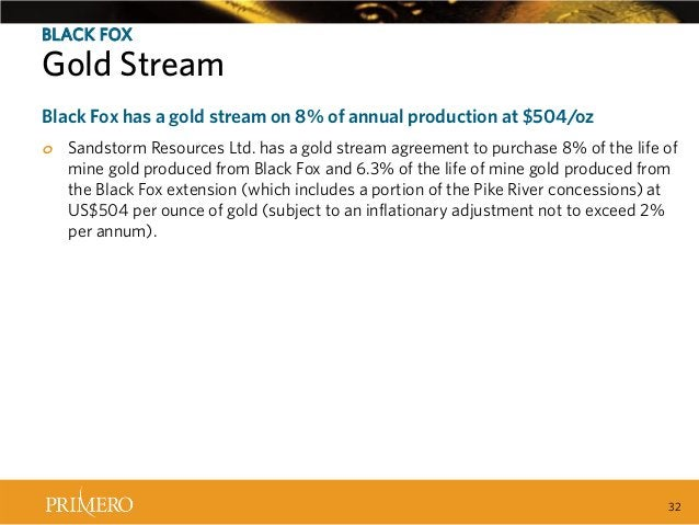 BLACK FOX  GoldRuling Created Positive Leverage to Silver Stream Recent Tax Black Fox has a gold stream on 8% of annual pr...