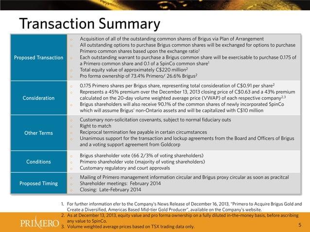 Transaction Summary o o  Proposed Transaction  o o o o o  Consideration o  o o  Other Terms  o o  o  Conditions  o o o  Pr...