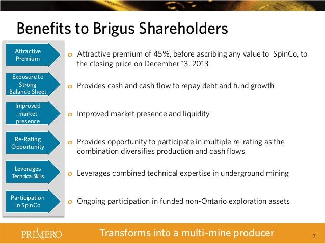 Benefits to Brigus Shareholders Attractive Premium Exposure to Strong Balance Sheet Improved market presence Re-Rating Opp...