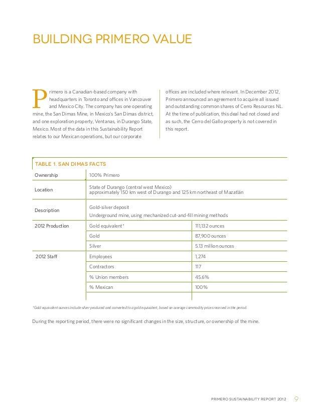 Primero sustainability report 2012 9Building Primero ValuePrimero is a Canadian-based company withheadquarters in Toronto ...