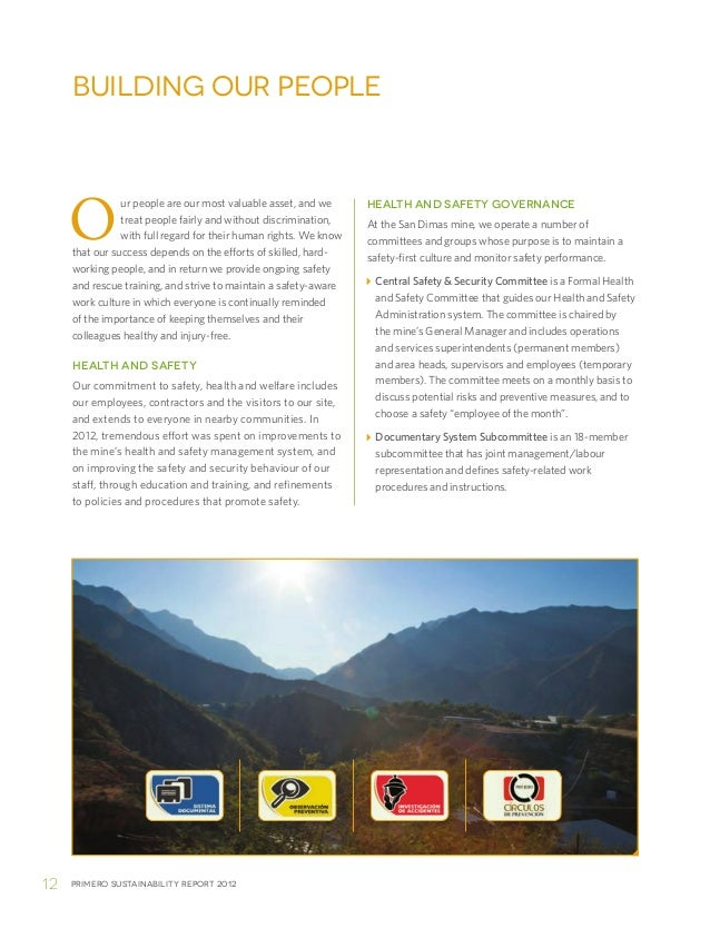 Primero sustainability report 201212Our people are our most valuable asset, and wetreat people fairly and without discrimi...