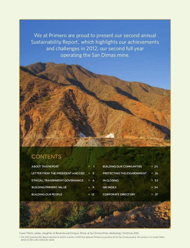 Primero sustainability report 20122We at Primero are proud to present our second annualSustainability Report1, which highl...