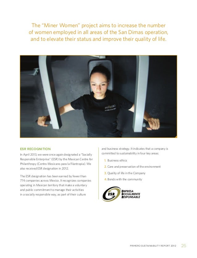 """Primero sustainability report 2012 25The """"Miner Women"""" project aims to increase the numberof women employed in all areas o..."""
