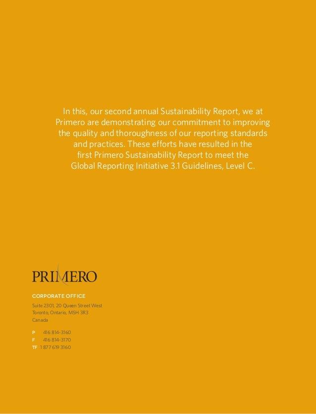 Primero sustainability report 201238CORPORATE OFFICESuite 2301, 20 Queen Street WestToronto, Ontario, M5H 3R3CanadaP 416 ...