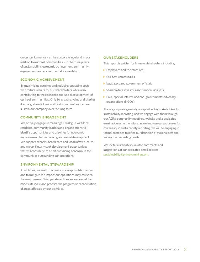 Primero sustainability report 2012 3on our performance – at the corporate level and in ourrelation to our host communities...
