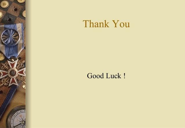 Thank You Good Luck !