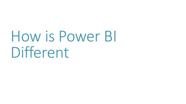 How is Power BI Different