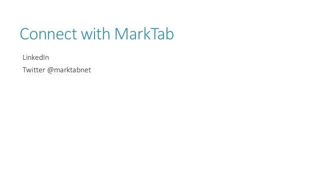 Connect with MarkTab LinkedIn Twitter @marktabnet