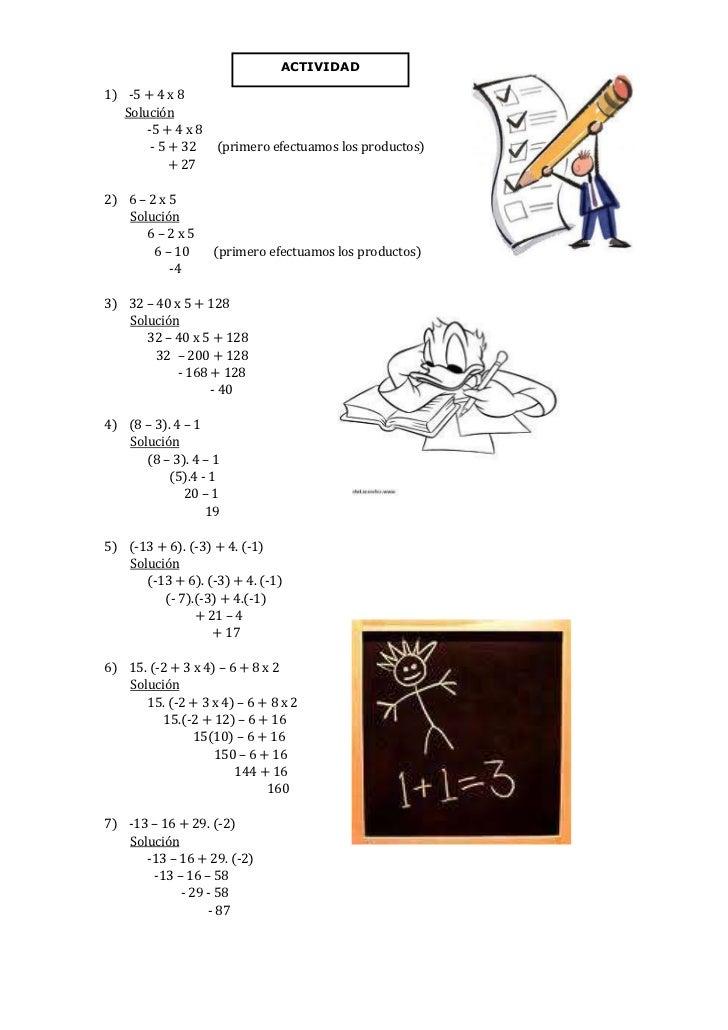 3812540-144780ACTIVIDAD1)    -5 + 4 x 8<br />       Solución<br />-5 + 4 x 8<br /> - 5 + 32       (primero efectuamos los ...