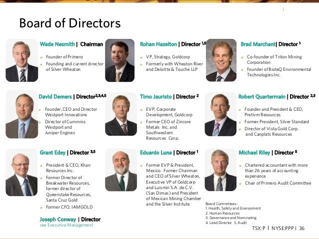TSX:P I NYSE:PPP I 36 Board Committees: 1. Health, Safety and Environment 2. Human Resources 3. Governance and Nominating ...