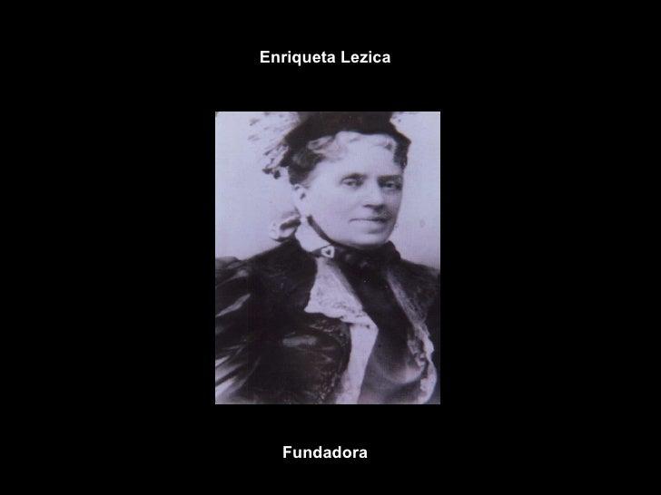 Enriqueta Lezica Fundadora