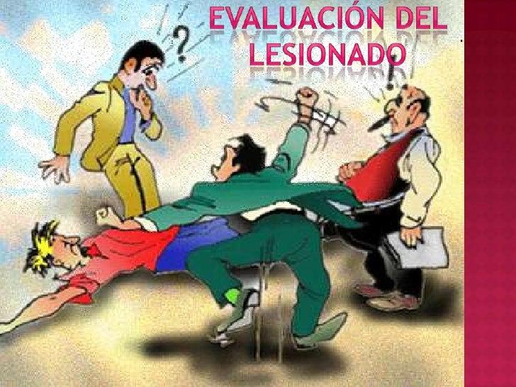 Evaluación del lesionado<br />