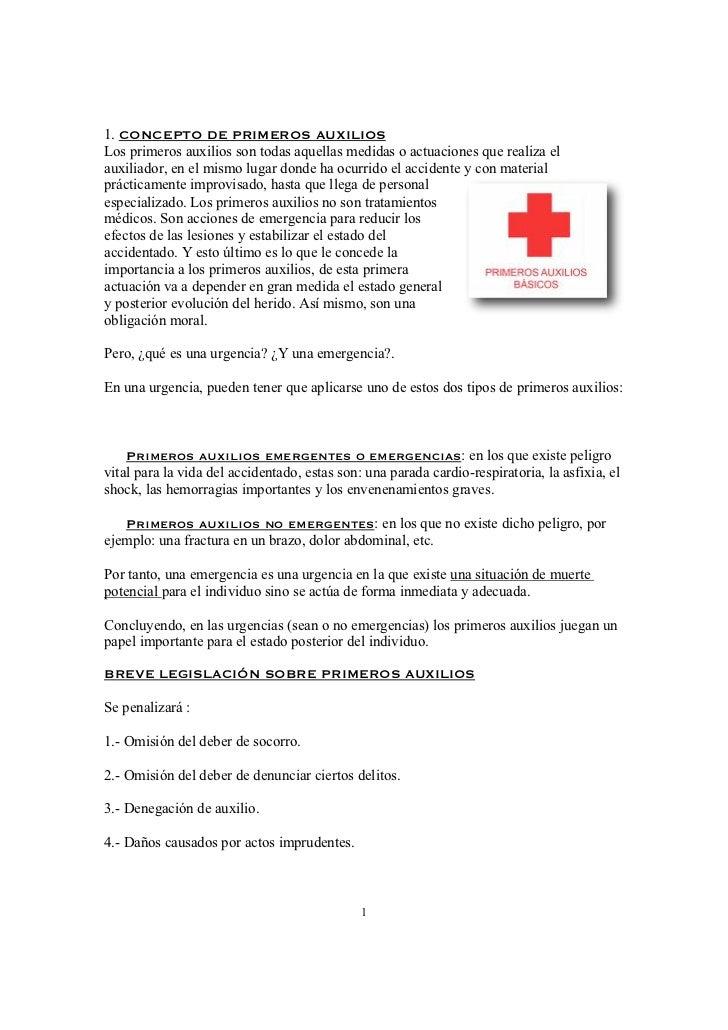 1. CONCEPTO DE PRIMEROS AUXILIOSLos primeros auxilios son todas aquellas medidas o actuaciones que realiza elauxiliador, e...