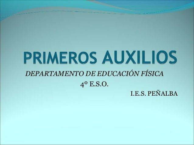 DEPARTAMENTO DE EDUCACIÓN FÍSICA 4º E.S.O. I.E.S. PEÑALBA