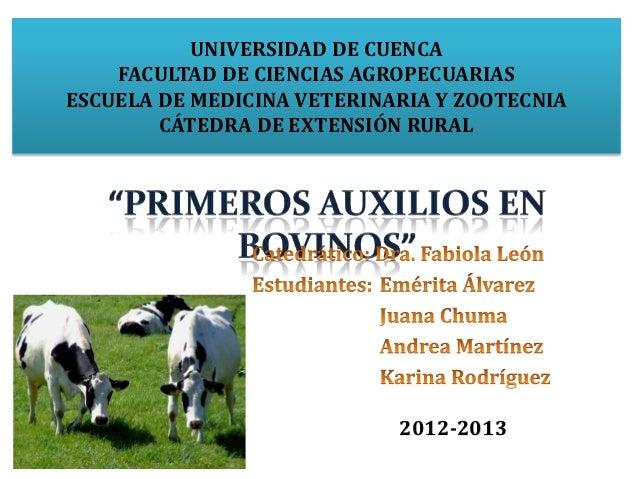 UNIVERSIDAD DE CUENCA    FACULTAD DE CIENCIAS AGROPECUARIASESCUELA DE MEDICINA VETERINARIA Y ZOOTECNIA        CÁTEDRA DE E...