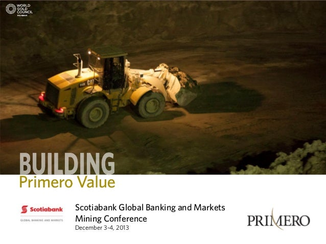 Scotiabank Global Banking and Markets Mining Conference December 3-4, 2013