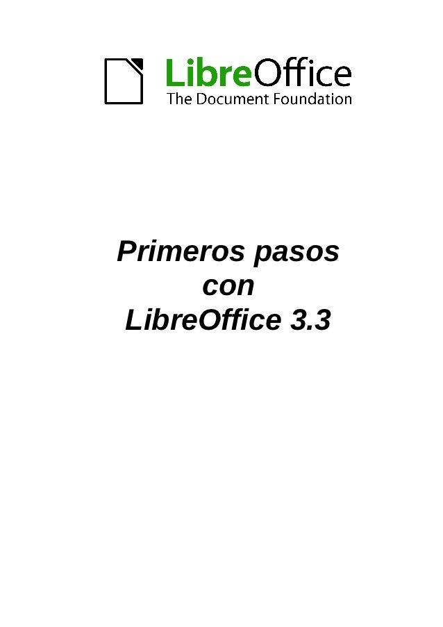 Primeros pasos     conLibreOffice 3.3