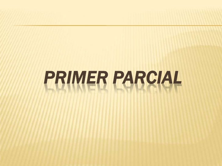 Primer parcial<br />