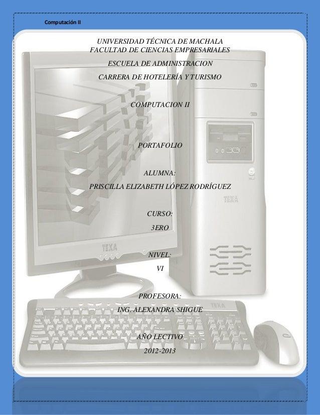 Computación II                   UNIVERSIDAD TÉCNICA DE MACHALA                 FACULTAD DE CIENCIAS EMPRESARIALES        ...