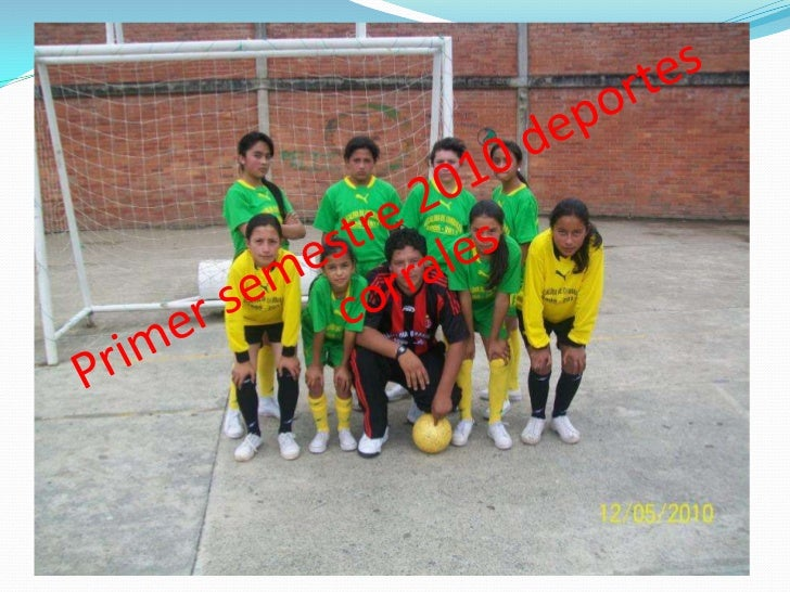 Primer semestre 2010 deportes corrales<br />