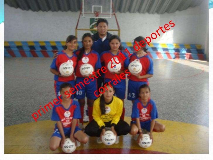 primer semestre 2011 deportes corrales<br />