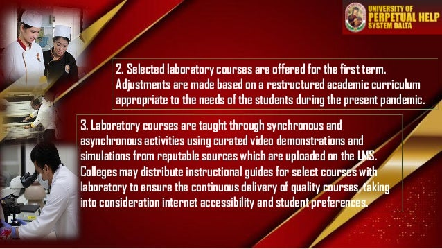 2. Selected laboratory courses are offered for the first term. Adjustments are made based on a restructured academic curri...