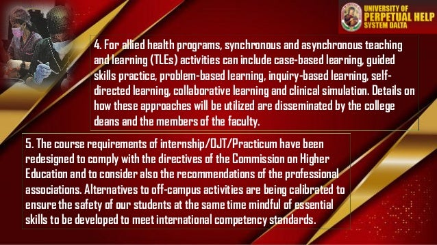 4. For allied health programs, synchronous and asynchronous teaching and learning (TLEs) activities can include case-based...