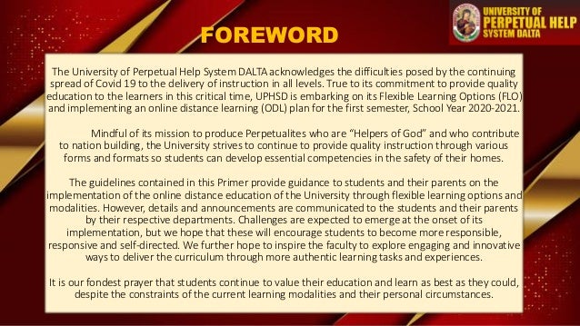 FOREWORD The University of Perpetual Help System DALTA acknowledges the difficulties posed by the continuing spread of Cov...