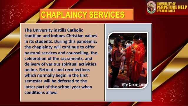 The University instills Catholic tradition and imbues Christian values in its students. During this pandemic, the chaplain...
