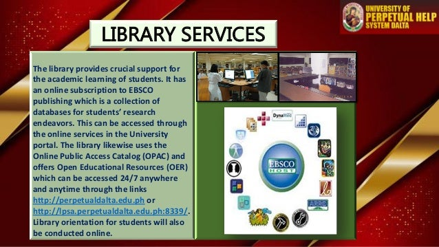 LIBRARY SERVICES The library provides crucial support for the academic learning of students. It has an online subscription...