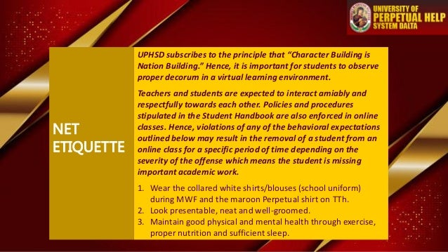 """NET ETIQUETTE UPHSD subscribes to the principle that """"Character Building is Nation Building."""" Hence, it is important for s..."""