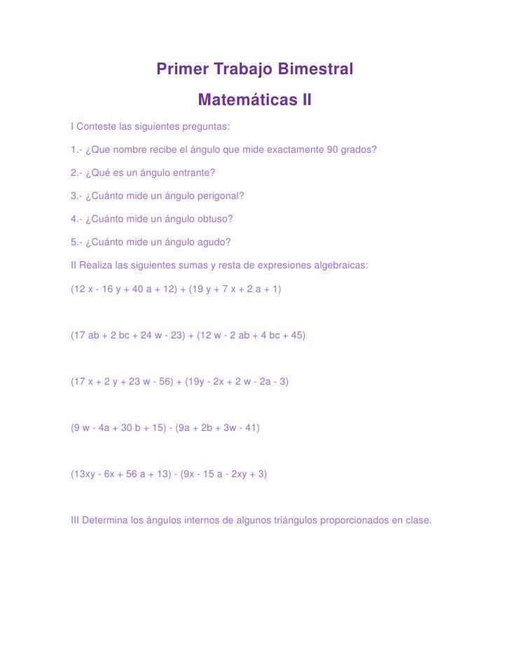 Primer Trabajo Bimestral<br />Matemáticas II<br />I Conteste las siguientes preguntas:<br />1.- ¿Que nombre recibe el ángu...