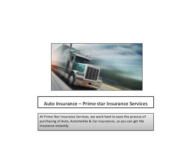 Auto Insurance – Prime star Insurance Services At Prime Star Insurance Services, we work hard to ease the process of purch...