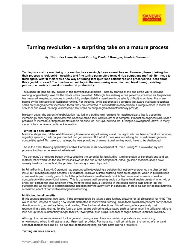 Turning revolution – a surprising take on a mature process