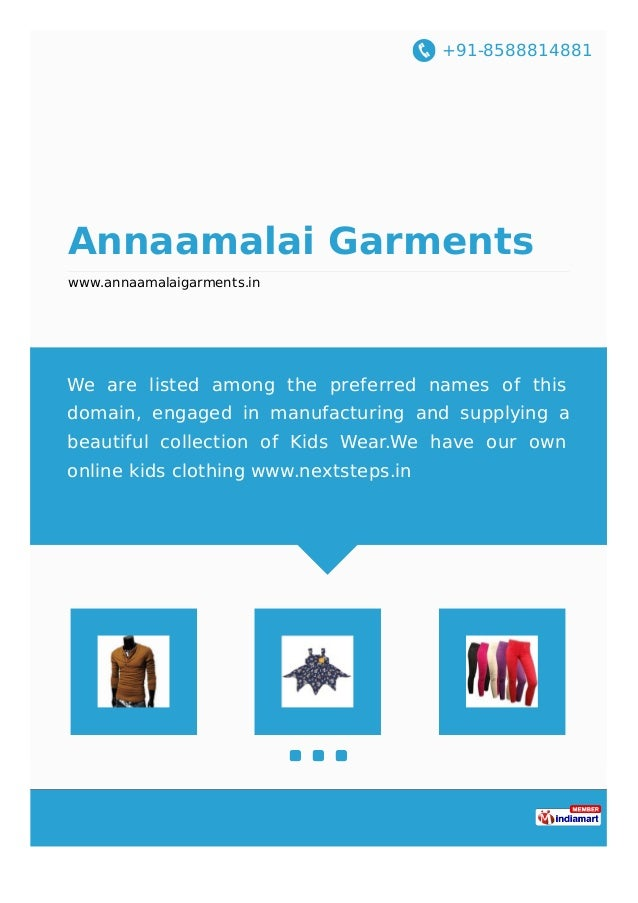 +91-8588814881 Annaamalai Garments www.annaamalaigarments.in We are listed among the preferred names of this domain, engag...