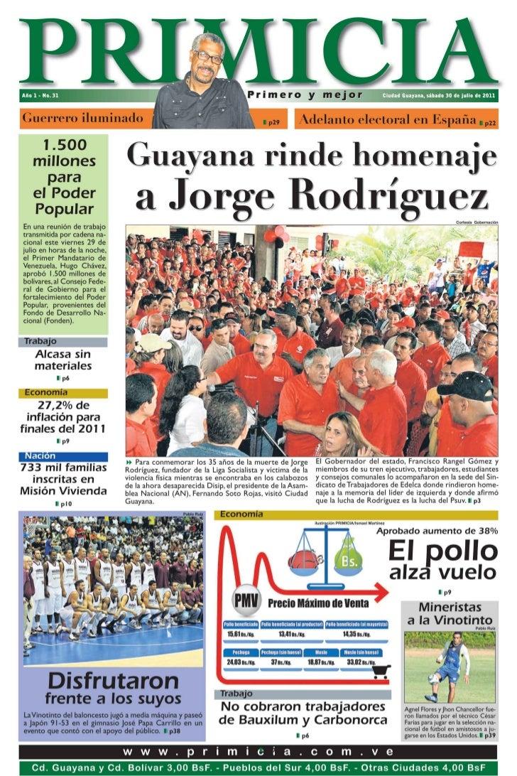 PRIMICIA                          Ciudad Guayana, sábado 30 de julio de 2011                                              ...