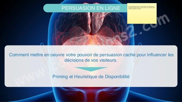 www.conversions2.com PERSUASION EN LIGNE Comment mettre en oeuvre votre pouvoir de persuasion caché pour influencer les dé...