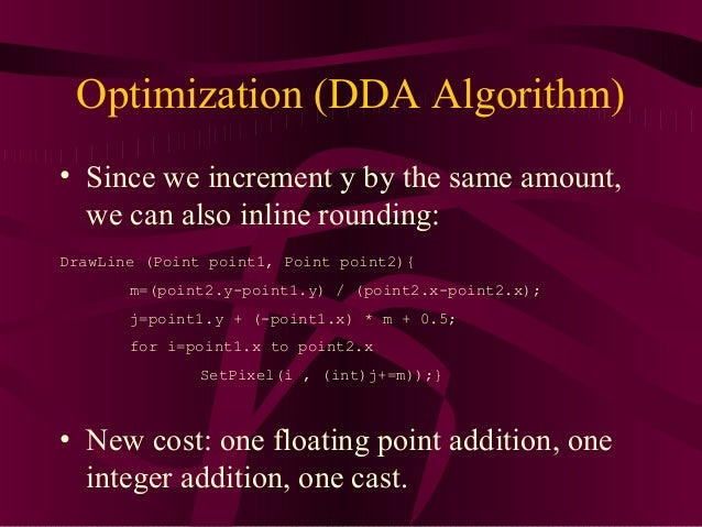 Dda Line Drawing Algorithm Explain Suitable Example : Primitives