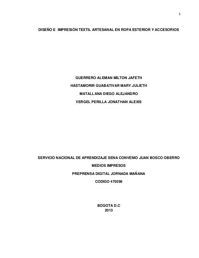 1 DISEÑO E IMPRESIÓN TEXTIL ARTESANAL EN ROPA ESTERIOR Y ACCESORIOS GUERRERO ALEMAN MILTON JAFETH HASTAMORIR GUABATIVAR MA...