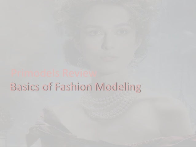 Primodels ReviewBasics of Fashion Modeling